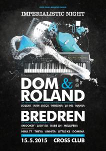Imperialistic Night w/ Dom & Roland + Bredren